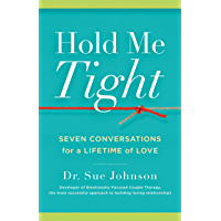 Hold Me Tight: Seven Conversations for a Lifetime of Love (English Edition)