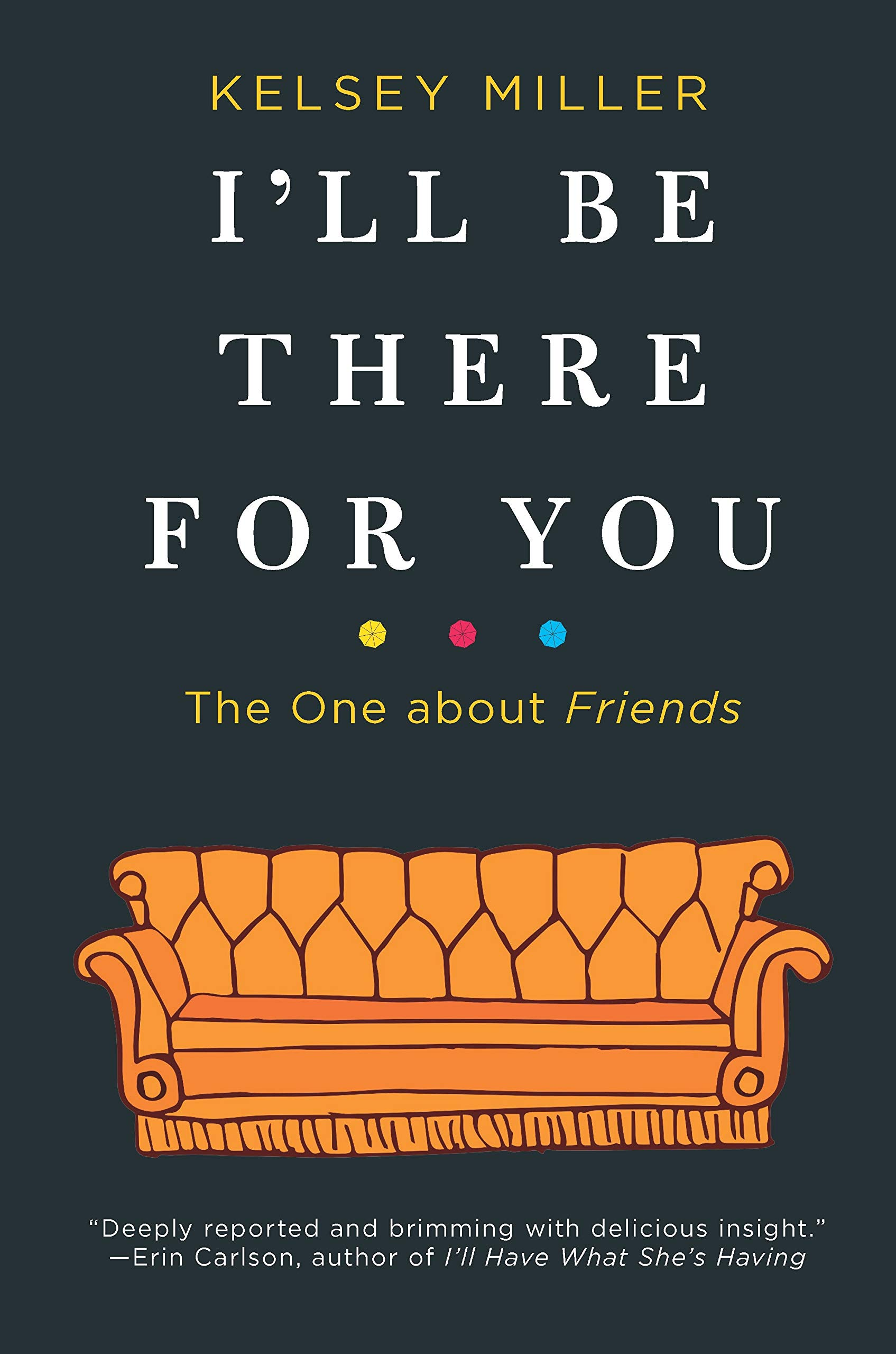 a815f2c514933 Amazon.com: I'll Be There for You: The One about Friends ...