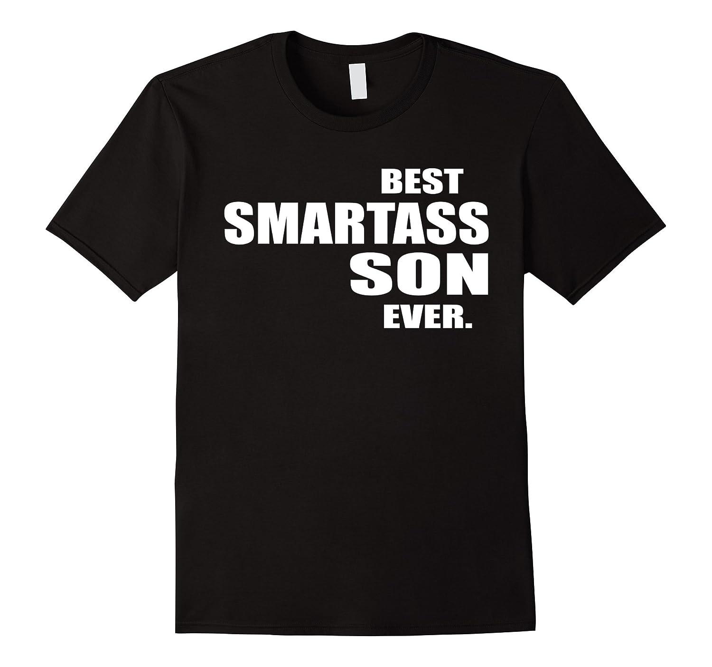 Best Smartass Son Ever T-Shirt-Art