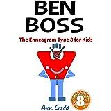 Ben Boss: The Enneagram Type 8 for Kids (The Enneagram for Kids)