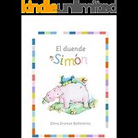 El duende Simón: Cuentos infantiles para niños de 2 a 5 años