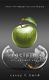 Reclaim (The Harvest Saga Book 3)