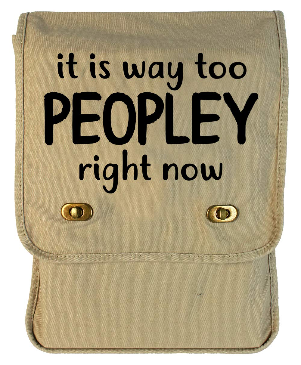 Tenacitee It Is Way Too PEOPLEY Right Now Royal Blue Brushed Canvas Messenger Bag