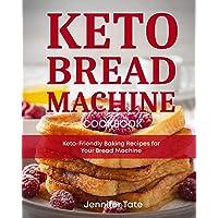 Keto Bread Machine Cookbook: Keto-Friendly Baking Recipes for Your Bread Machine (Black & White Interior): 6