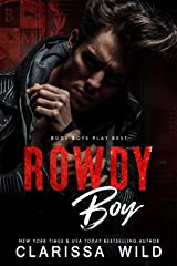 Rowdy Boy (A High School Bully Romance): Black Mountain Academy Kindle Edition
