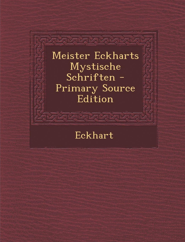 Download Meister Eckharts Mystische Schriften (German Edition) pdf
