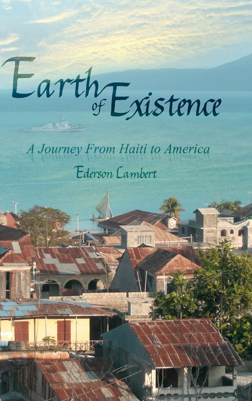 Download Earth of Existence: A Journey from Haiti to America Text fb2 book