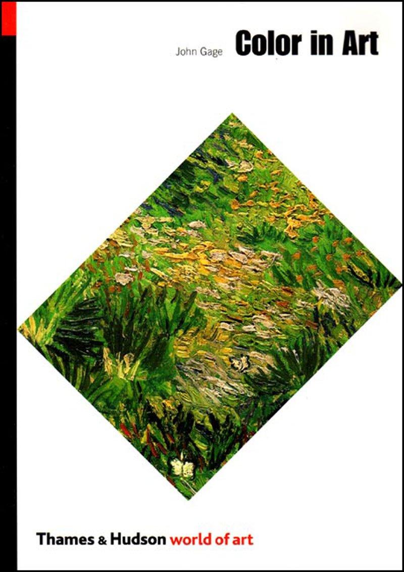 Colour book art - Color In Art World Of Art John Gage 9780500203941 Amazon Com Books