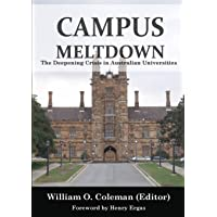 CAMPUS MELTDOWN: The Deepening Crisis in Australian Universities