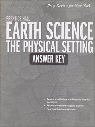 Amazon com: Earth Science - The Physical Setting (9780133647662): Books