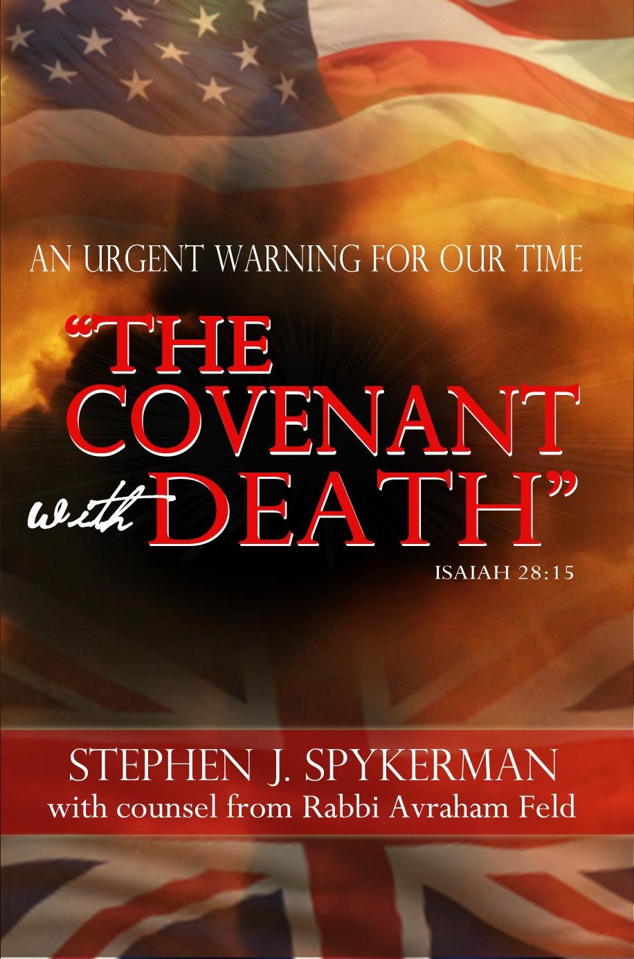 Read Online The Covenant with Death: An Urgent Warning for Our Time PDF