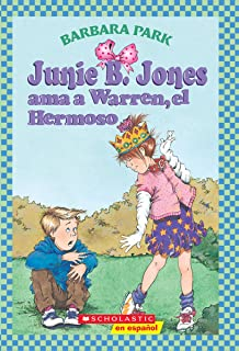 Junie B. Jones ama a Warren, el Hermoso (Spanish Edition)