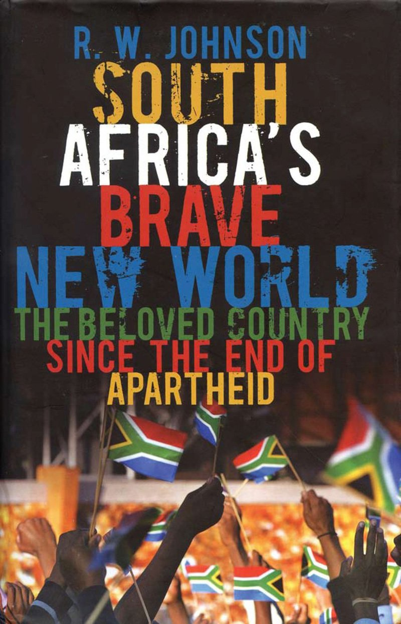 South Africa's Brave New World: The Beloved Country Since the End of Apartheid pdf