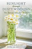 Sunlight Through Dusty Windows: The Dorcas Smucker Reader