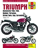 Triumph Bonneville, T100, T120, Bobber, Thruxton, Street Twin, Cup, Scrambler Service & Repair Manual (2016 to 2017) (Haynes Service and Repair Manual)