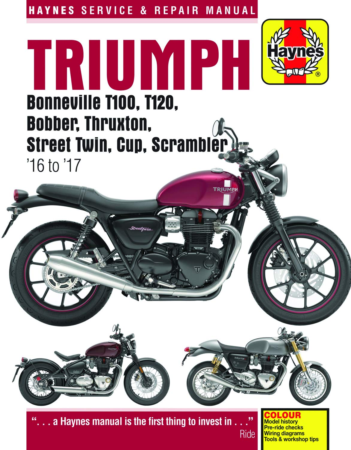 triumph bonneville t100, t120, bobber, thruxton, street twin, cup &  scrambler (2016 - 2017) haynes repair manual (haynes powersport) paperback  – may 1, 2018