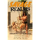 Savage Realms Monthly: January 2021: A collection of dark fantasy sword and sorcery short adventure stories (Savage Realms Mo
