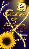 Children of Autumn: Autism Here on Purpose