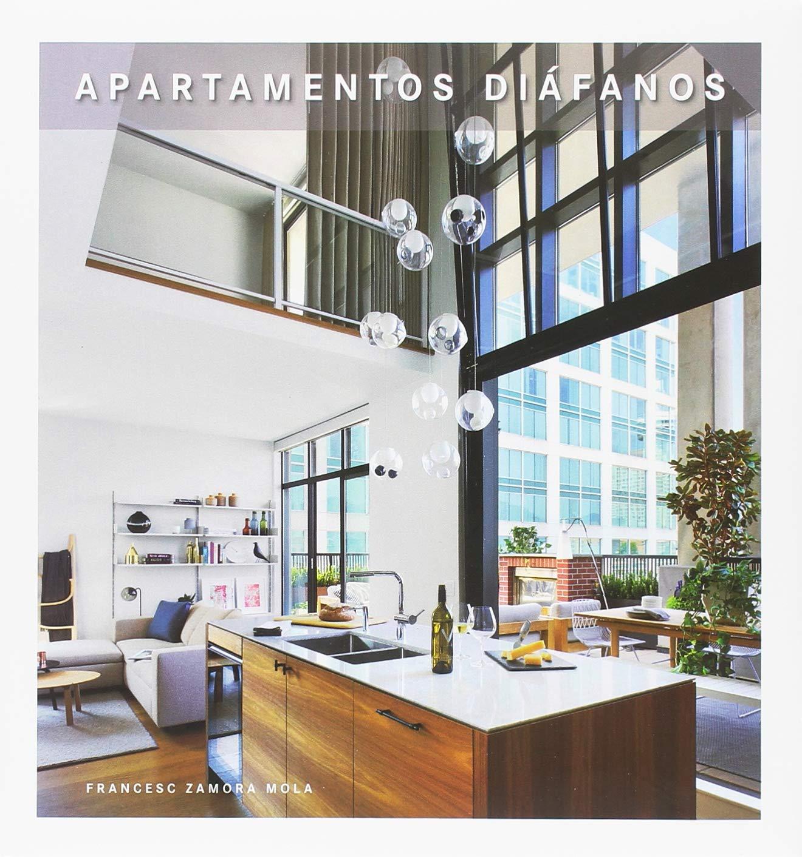 APARTAMENTOS DIAFANOS: Amazon.es: Francesc Zamora Mola: Libros