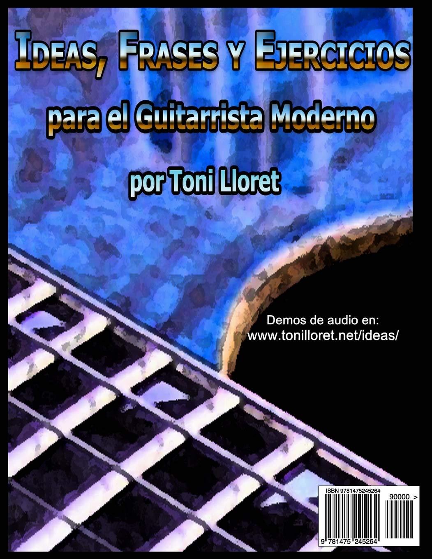 Ideas, Frases y Ejercicios para el Guitarrista Moderno: Amazon.es ...