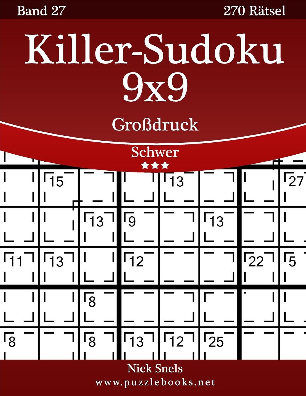 Killer-Sudoku 9x9 Großdruck - Schwer - Band 27-270 Rätsel: Amazon.de ...