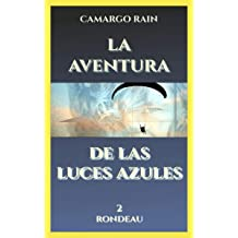La aventura de las luces azules: Rondeau (Spanish Edition) Oct 25, 2018