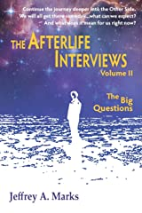 The Afterlife Interviews: Volume II Paperback