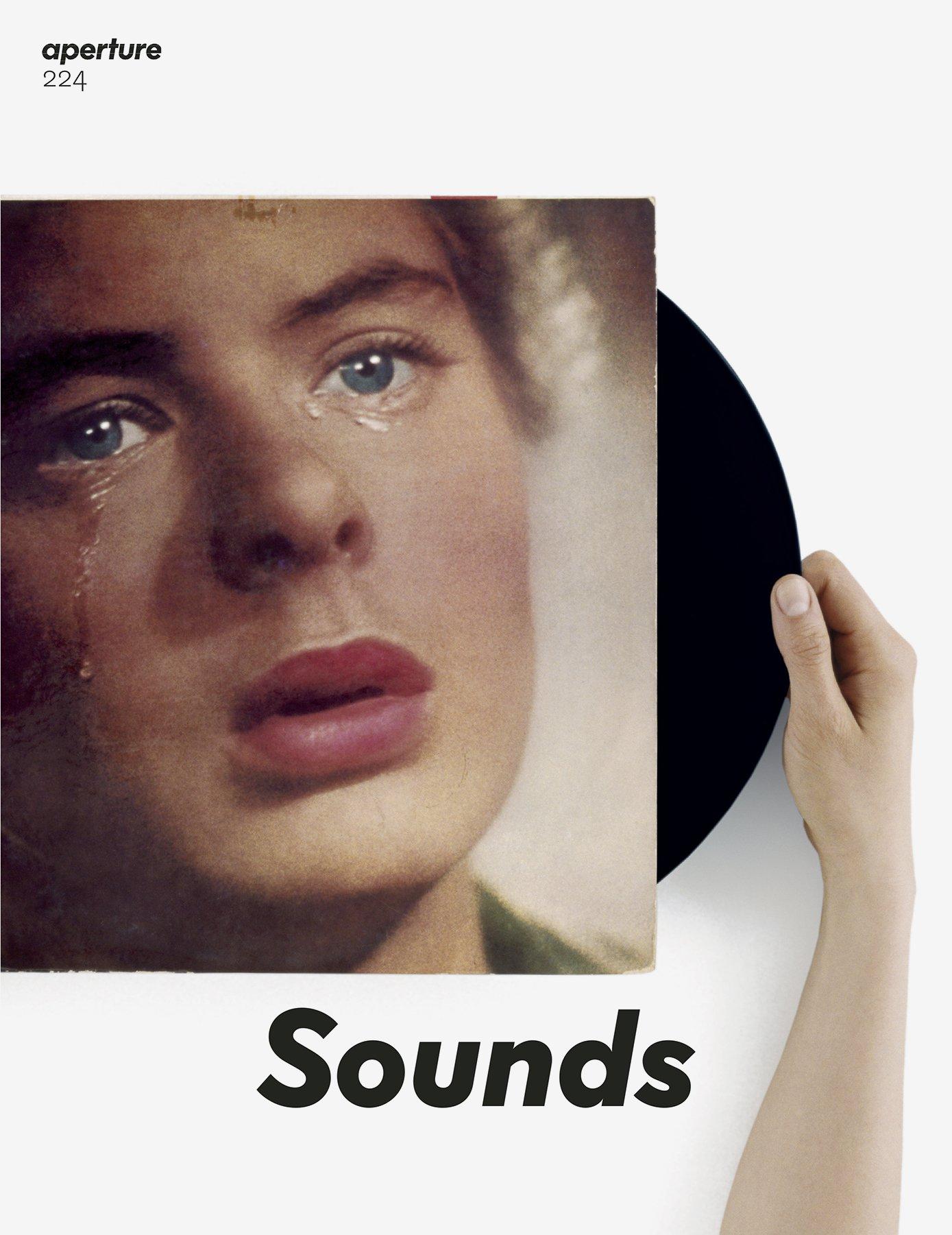 Read Online Sounds: Aperture 224 (Aperture Magazine) pdf epub