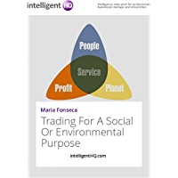 Trading For A Social Or Environmental Purpose (English Edition)