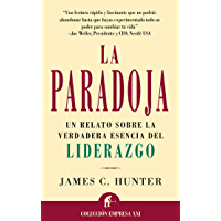 La Paradoja (Narrativa empresarial) (Spanish Edition)