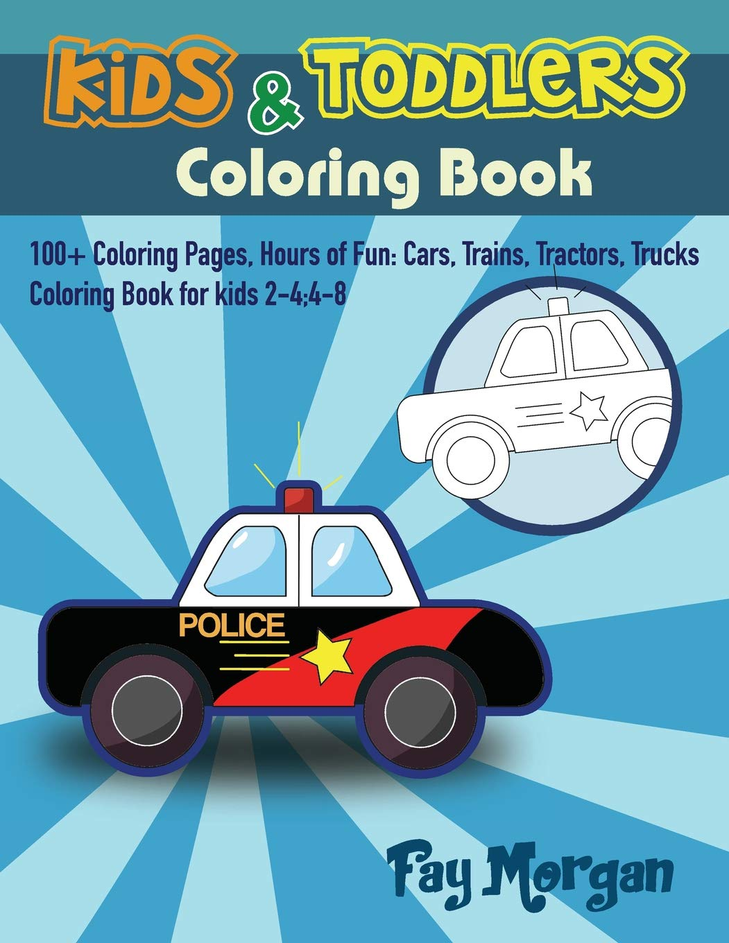 Kids Toddlers Coloring Book 100 Coloring Pages Hours Of Fun