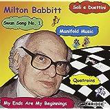 The Music of Milton Babbitt: Premiere Works