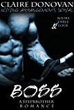 Boss: A Stepbrother Romance: Books Three and Four (Xciting Arrangements Series Book 3)
