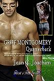 Griff Montgomery, Quarterback (First & Ten series, Book 1)