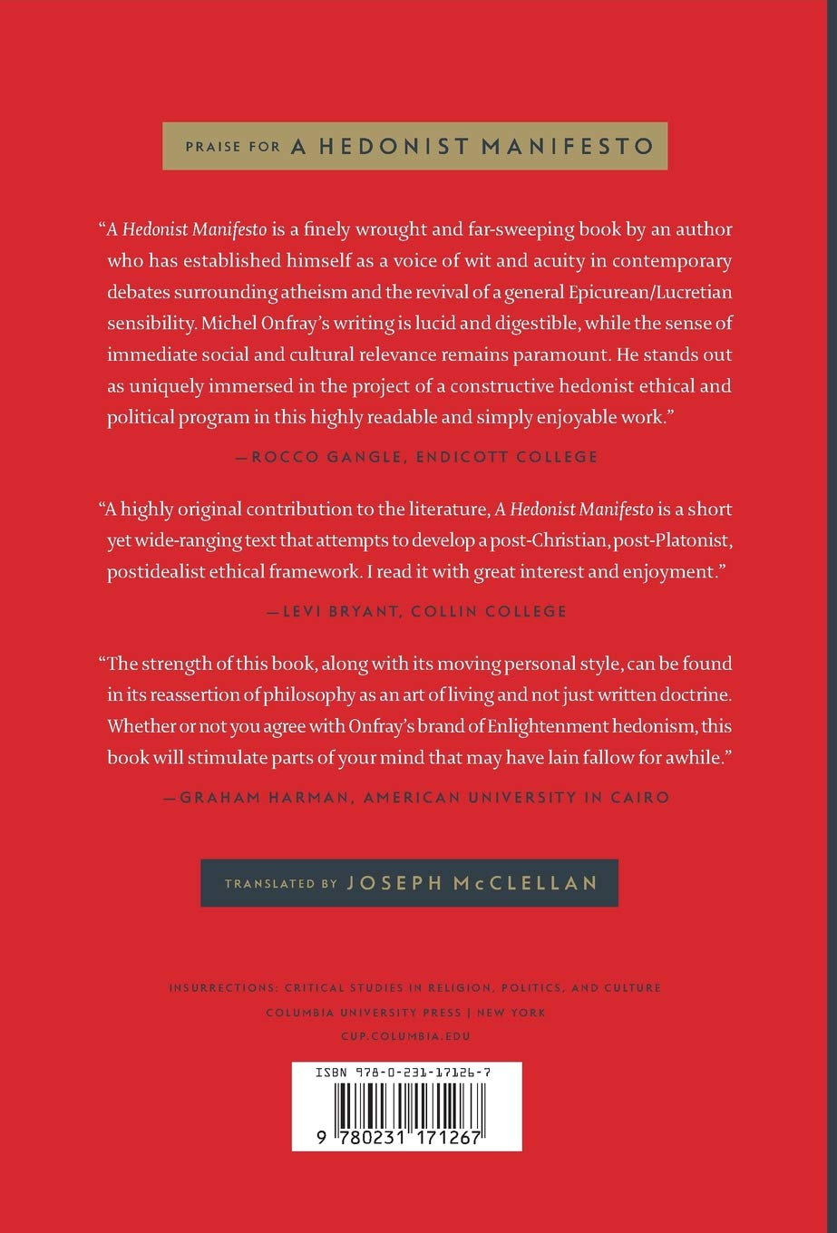 A Hedonist Manifesto: The Power to Exist (Insurrections: Critical Studies  in Religion, Politics, and Culture): Michel Onfray, Joseph McClellan: ...