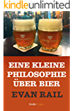 Eine kleine Philosophie über Bier (Kindle Single)