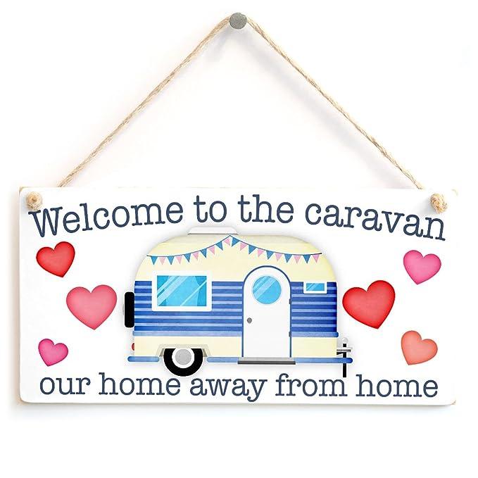 Bienvenido a la caravana nuestro hogar lejos de casa ...
