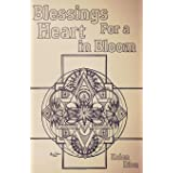 Blessings for a Heart in Bloom