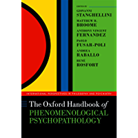 The Oxford Handbook of Phenomenological Psychopathology (International Perspectives in Philosophy and Psychiatry) (English Edition)