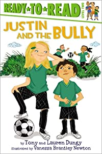 Justin and the Bully (Tony and Lauren Dungy Ready-to-Reads)