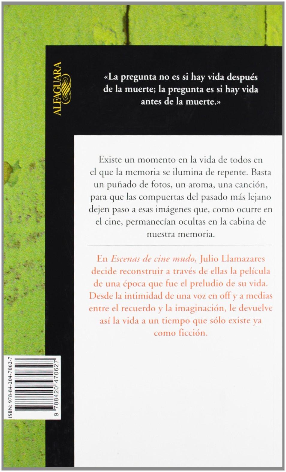 Escenas de cine mudo (Hispánica): Amazon.es: Llamazares, Julio: Libros