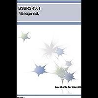 BSBRSK501 Manage risk (BSB Training Resources)