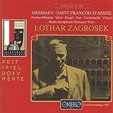 メシアン:歌劇「アッシジの聖フランチェスコ」 (Messiaen: Saint Francois d'Assise)