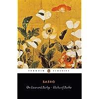 On Love and Barley: Haiku of Basho (Classics)