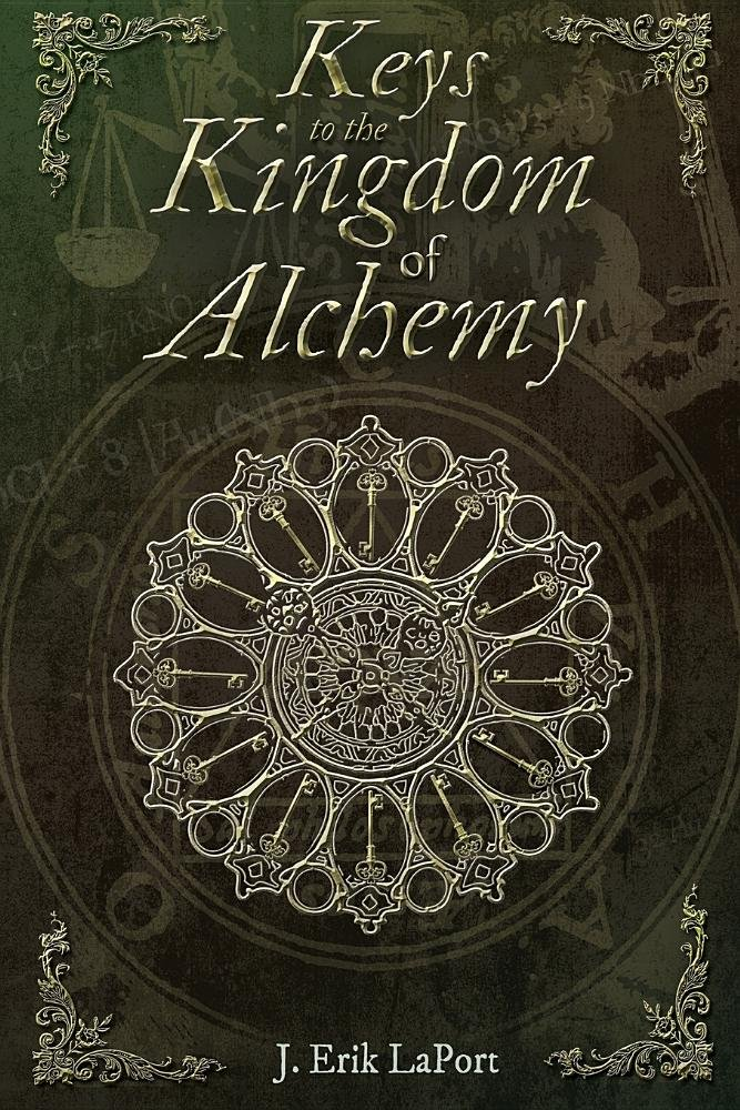 Keys to the Kingdom of Alchemy: Unlocking the Secrets of Basil Valentine's Stone - Paperback Color Edition (978-0990619840) (Quintessence Classical Alchemy Series) ebook