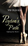 Peyton's Path: Fighting Fate Book 2