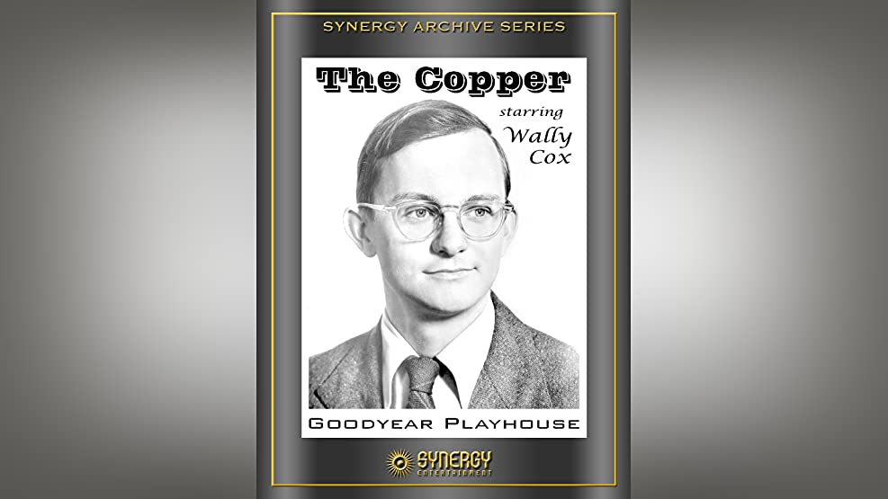 Goodyear Playhouse: The Copper (1951)