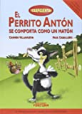 El perrito Antón se comporta como un matón (Terapicuentos)