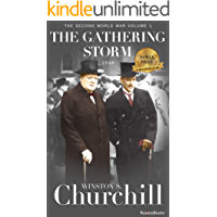 The Gathering Storm, 1948 (Winston S. Churchill The Second World Wa Book 1) (English Edition)