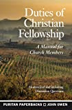 Duties of Christian Fellowship (Puritan Paperbacks)